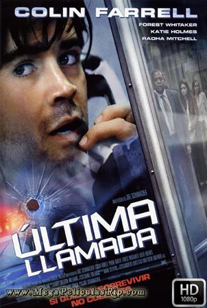 Ultima Llamada [1080p] [Latino-Ingles] [MEGA]