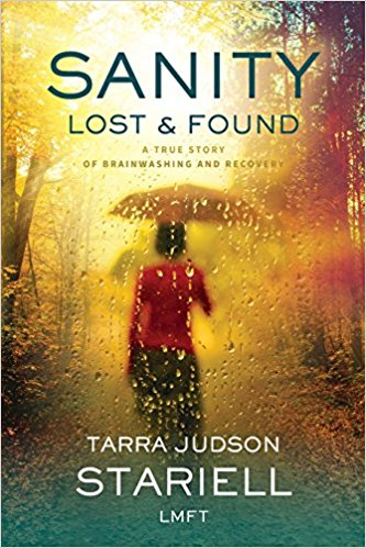 Sanity Lost & Found by Tarra Judson Stariell  #Review #Giveaway