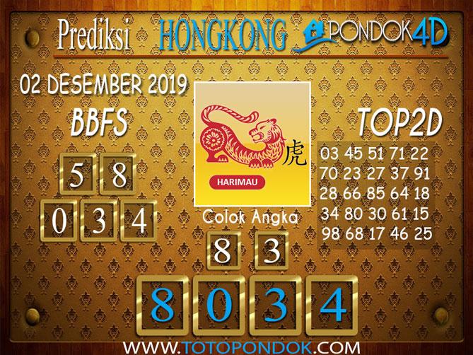 Prediksi Togel HONGKONG PONDOK4D 02 DESEMBER 2019