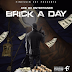 "Ace Da Entertainer - ""Brick A Day"""