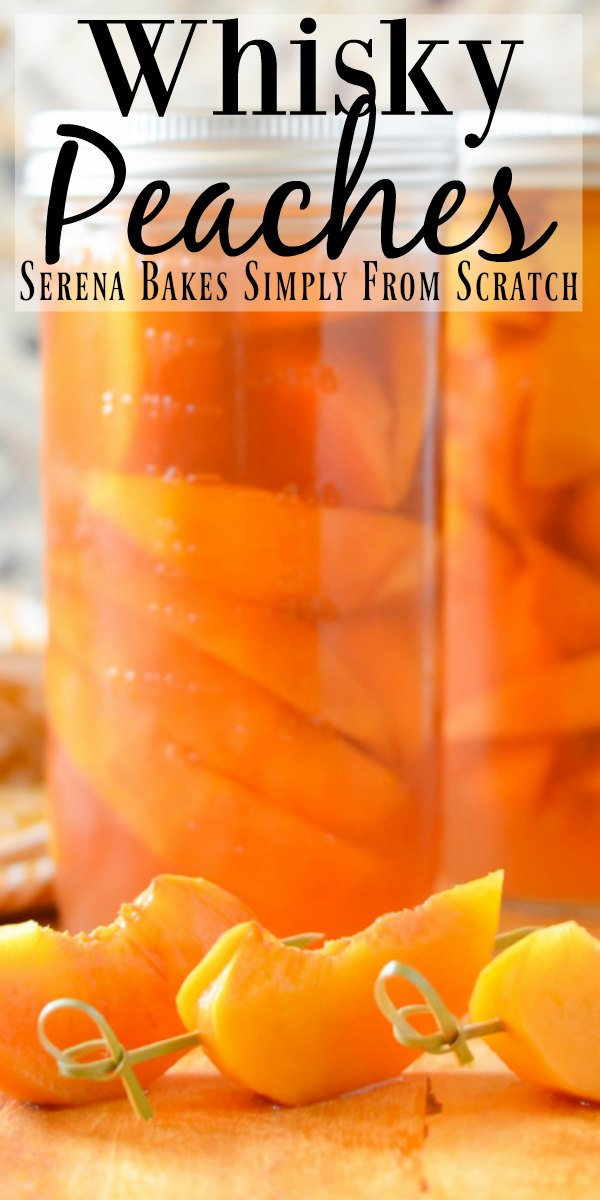 Whisky Peaches makes not only a delicious garnish for cocktails but also the most delicious peach infused whisky from Serena Bakes Simply From Scratch.