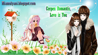 Cerpen Romantis Love is You