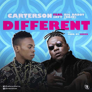 Carterson - Different ft. Big Daddy Jayy (BBJN)