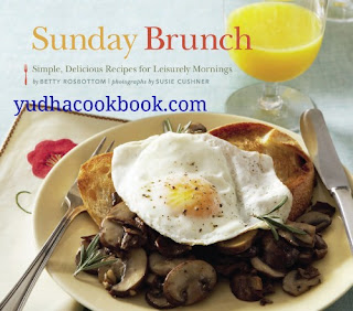Download ebook Sunday Brunch : Simple, Delicious Recipes for Leisurely Mornings