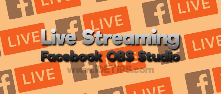 Lengkap ! Cara Live Streaming di Facebook Menggunakan OBS Studio