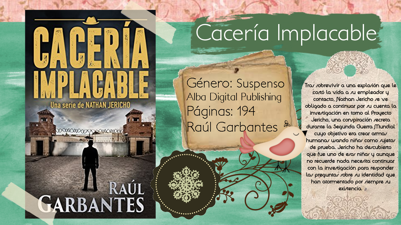 Cacería implacable - Raúl Garbantes