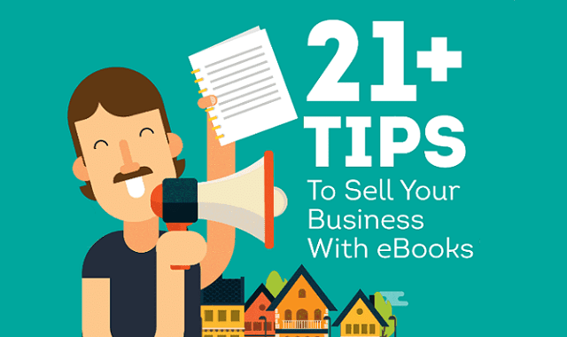 21+ Tips To Sell Your Business With eBooks
