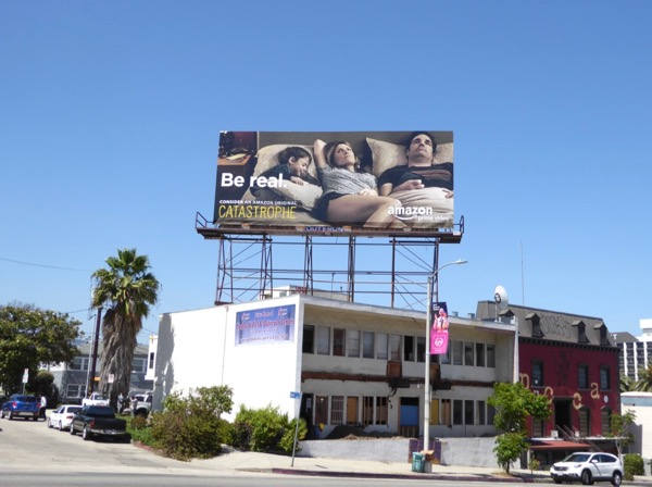 Catastrophe Be real Emmy FYC billboard