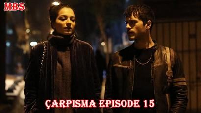 Episode 15 Çarpışma