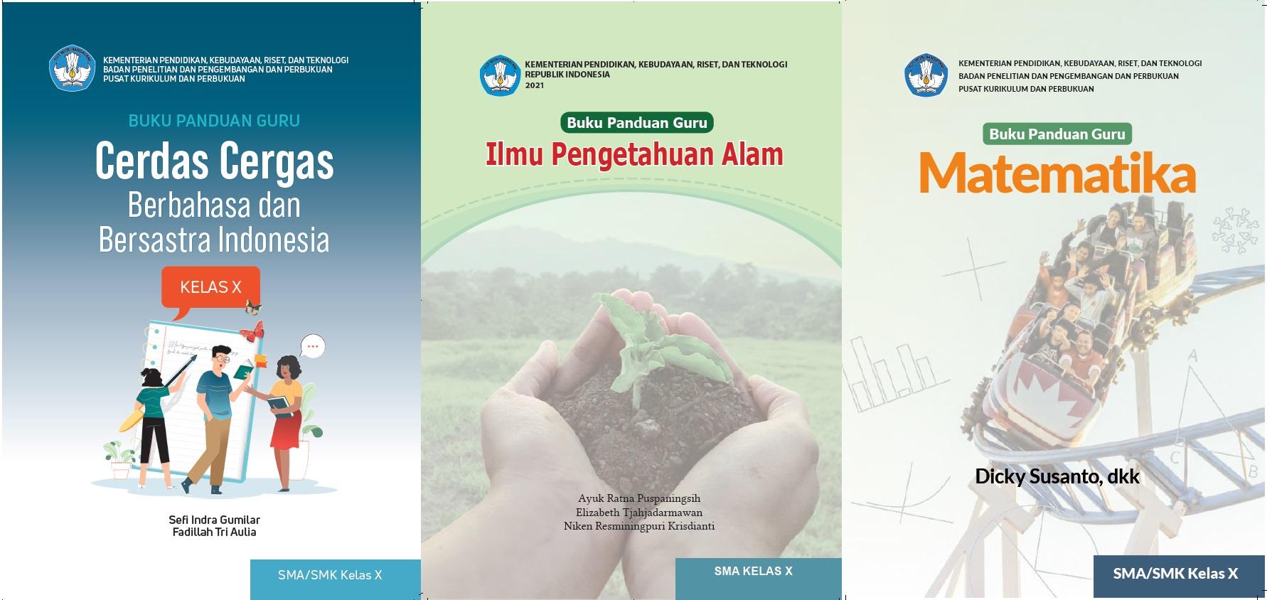 Download Buku Guru dan Buku Siswa Satuan Pendidikan Sekolah Menengah Atas (SMA) Kelas X (Sepuluh) Sekolah Penggerak