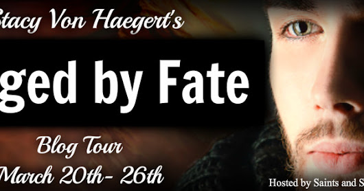 Blog Tour - 'Forged by Fate' by Stacy Von Haegert