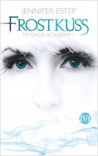 [Rezension] Mythos Academy 1: Frostkuss – Jennifer Estep