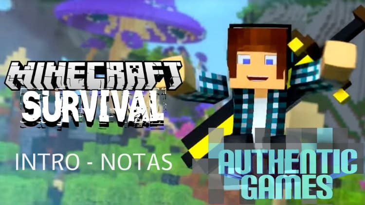Intro Minecraft Survival Authentic Games - Cifra melódica
