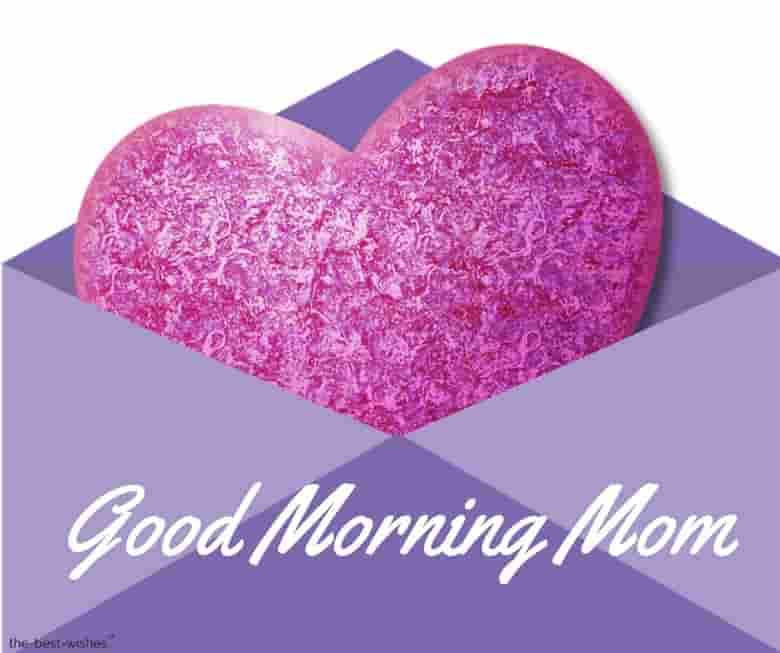 good morning mom heart message pic