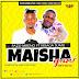 New AUDIO | Pazo mreno ft Msaga sumu | Maisha gani (SINGELI)Download/Listen Mp3 Now