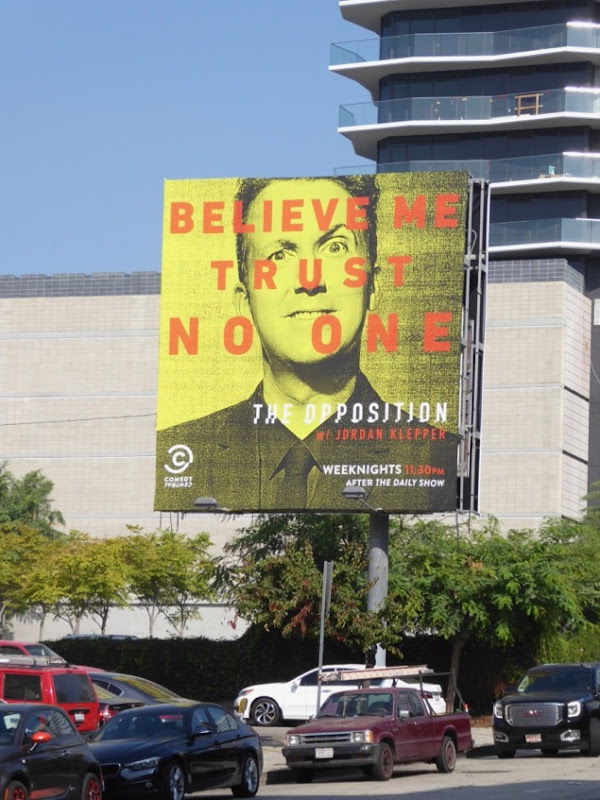 Opposition Believe me Trust no one billboard