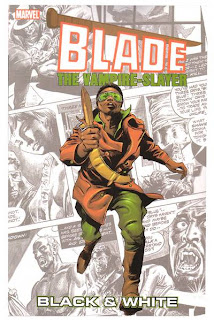 Review Blade Black and White B&W Blade the Vampire-Slayer Vampire Tales Gene Colan Marv Wolfman Chris Claremont Marvel Cover trade paperback tpb comic book