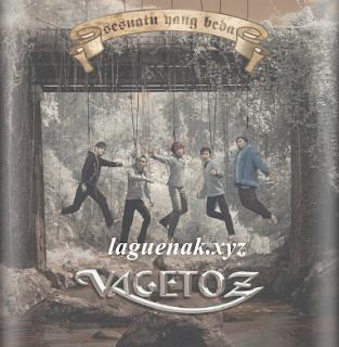 Terbaru Lagu Vagetoz Mp3 Full Album Sesuatu Yang Beda (2007) Lengkap Rar Gratis