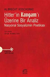 Hitler'in Kavgam'ı Üzerine Bir Analiz