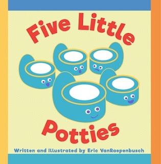 Five Little Potties: A Potty Training Memory Book