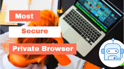 most secure private browser