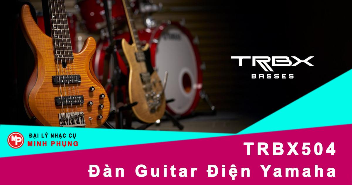 Đàn Guitar Điện Yamaha TRBX504
