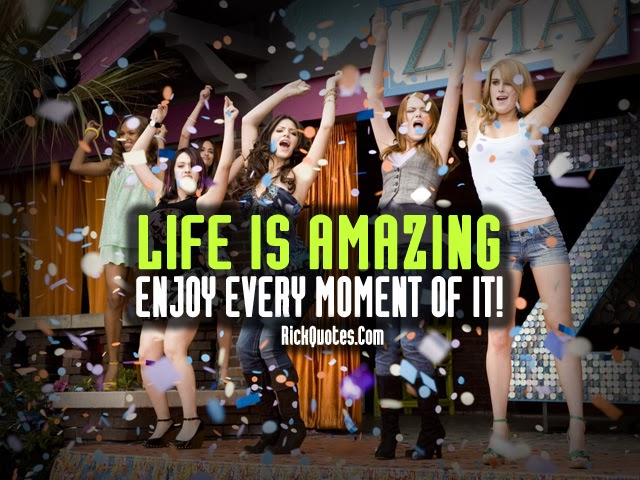 Life Quotes girls party fun emjoy
