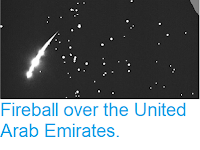 http://sciencythoughts.blogspot.com/2019/03/fireball-over-united-arab-emirates.html