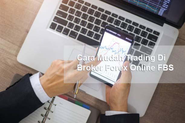 Cara Trading Di FBS