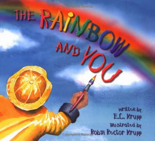 The Rainbow And You by Edwin C. Krupp, part of book review list about colors and rainbows