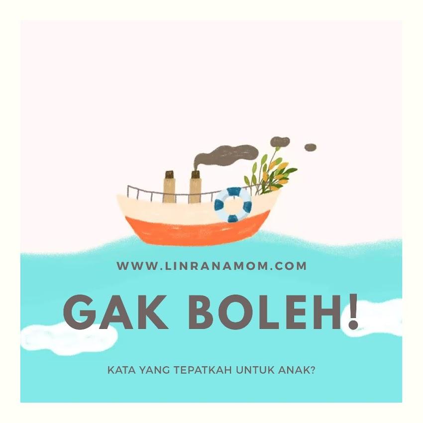 """Parenting Blogger Medan: Mengganti Kata """"Gak Boleh"""" dengan Kata-kata Positif"""