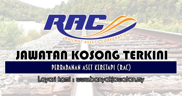 Jawatan Kosong 2018 di Perbadanan Aset Keretapi (RAC)