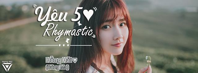 [PSD] Yêu 5 Rhymastic