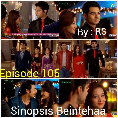 Sinopsis Beintehaa Episode 105