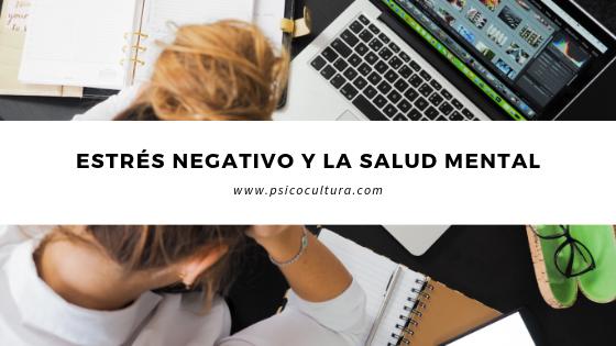 Estrés negativo y la salud mental