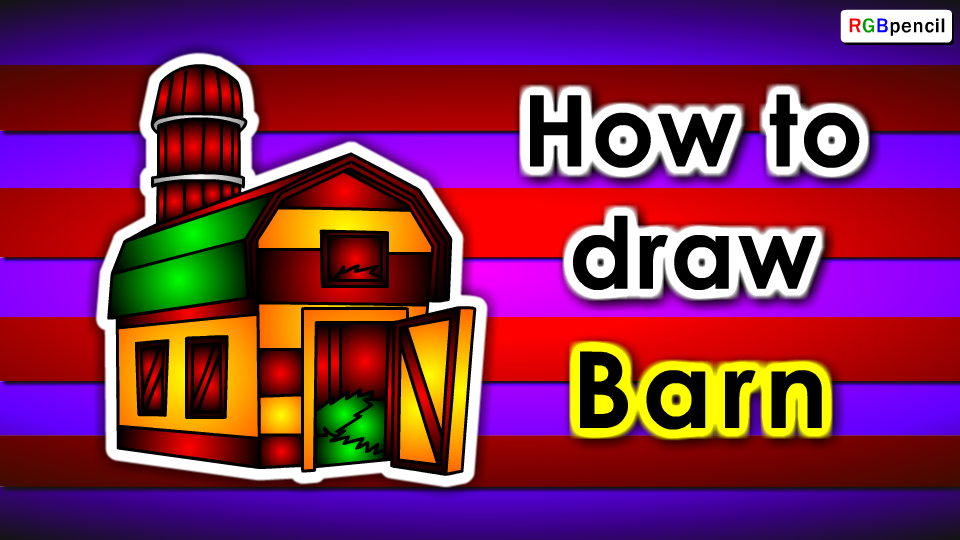 How To Draw Barn Step By Step Barn Drawing Easy