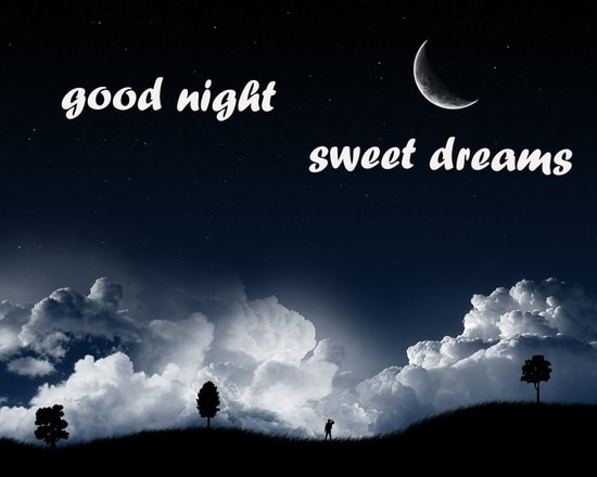 Good Night Sweet Dreams Gorgeous