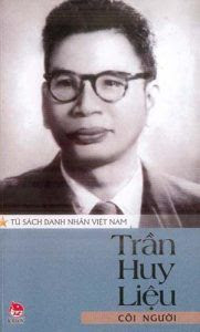 Chân Dung Trần Huy Liệu: Cõi Người