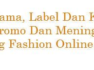 Kartu Nama, Label, Dan Kemasan, Media Promo Dan Meningkatkan Branding Fashion Online Shop