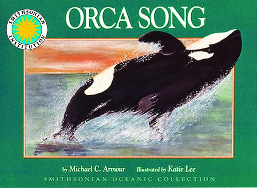 Orca Song, Smithsonian Oceanic Collection, included as part of a book review list of ocean books for preschoolers