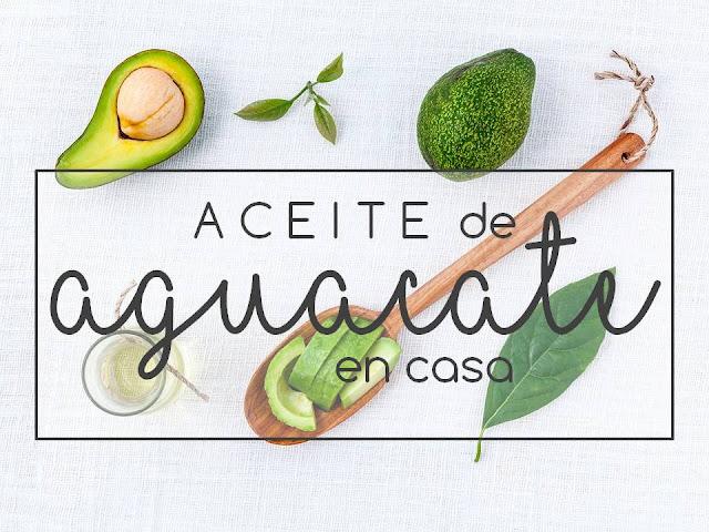 ACEITE DE AGUACATE EN CASA