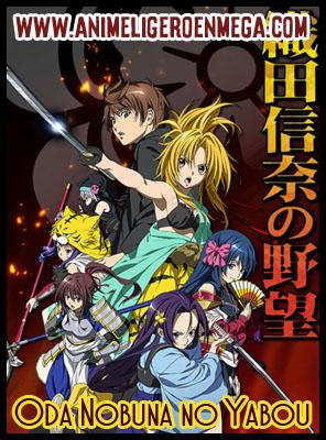 Oda Nobuna no Yabou: Todos los Capítulos (12/12) [MEGA - MediaFire] BD - HDL