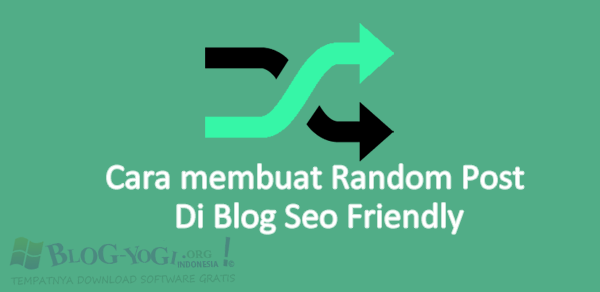 Cara Membuat Random Post Di Blog Seo Friendly