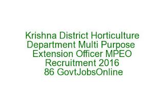 Vijayawada Krishna District Horticulture Department Multi Purpose Extension Officer MPEO Recruitment 2016 86 GovtJobsOnline Last Date 15-07-2016