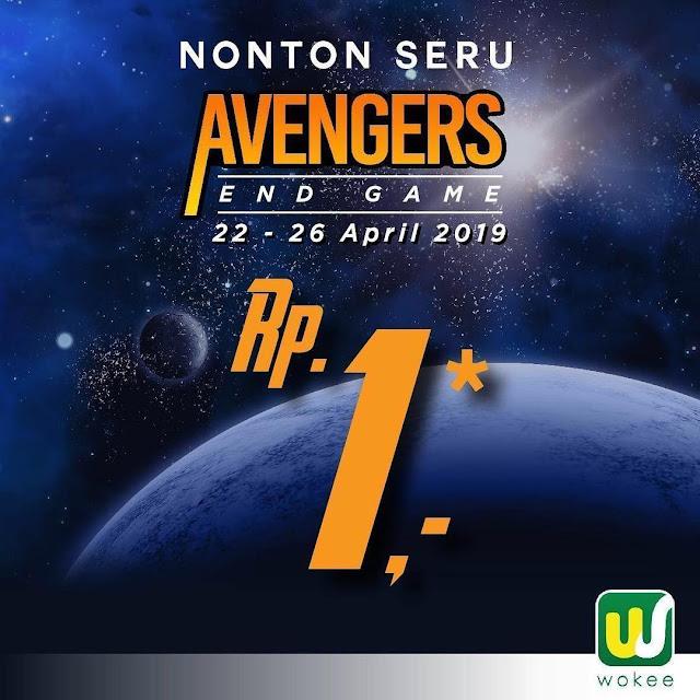 #Wokee - #Promo Nonton Seru Avengers End Game Hanya Rp.1 (22 - 26 April 2019)