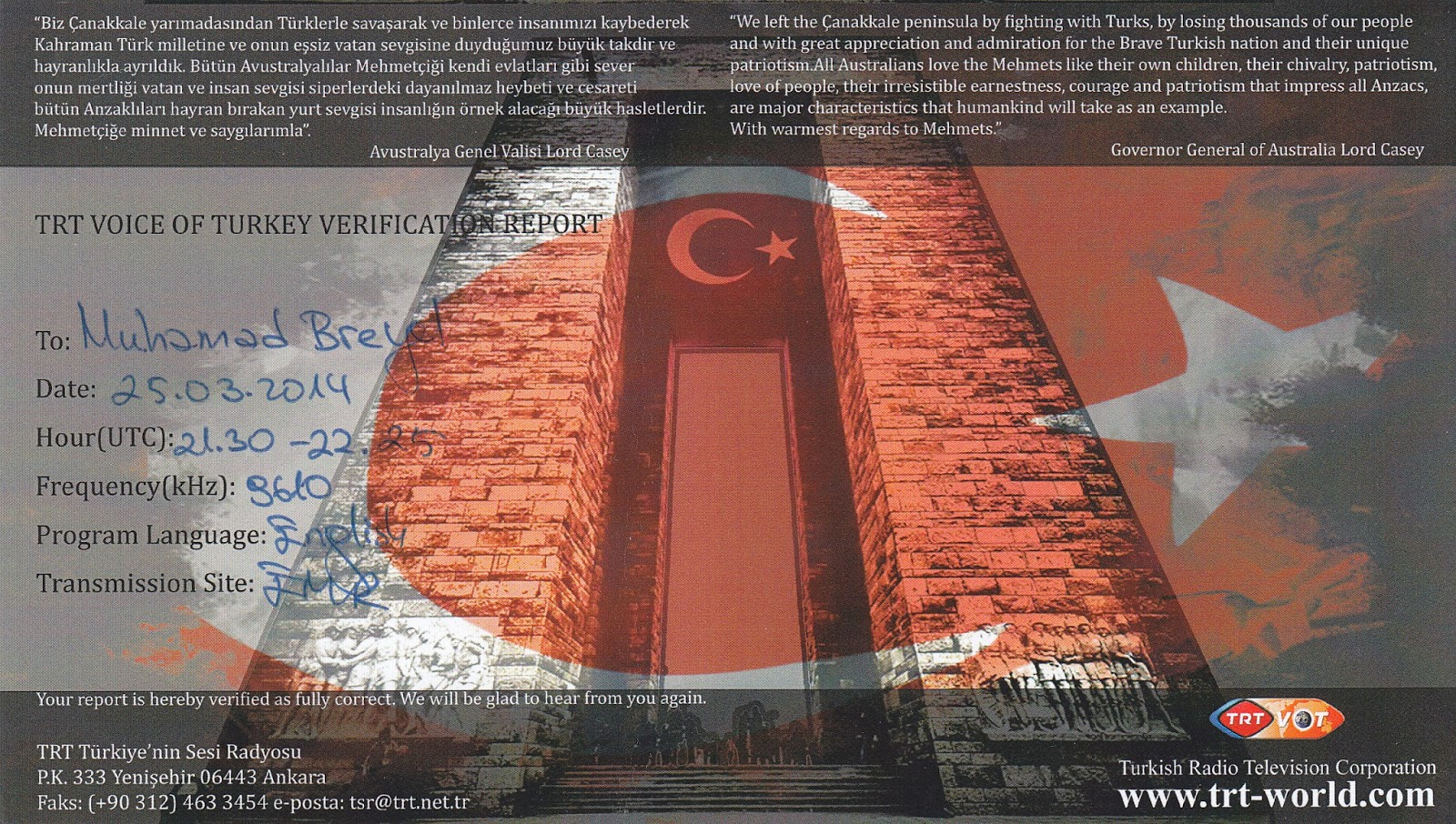 SOUTH EAST ASIA DXING  Voice of Turkey Voice of Turkey in Emirler was logged on 25 March 2014  After a rousing  interval tune and station ID at 21 30 UTC  Voice of Turkey began their  English