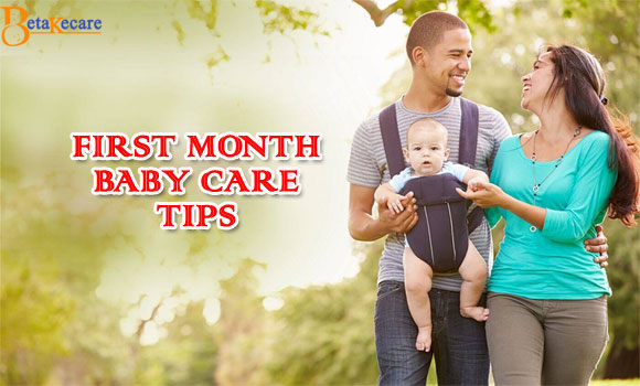 First Month Baby Care Tips