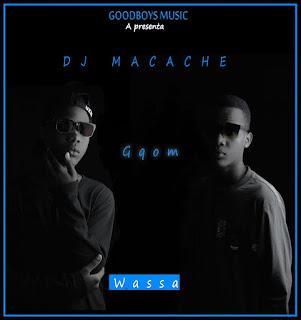 DJ Macache - Wassa