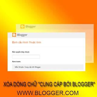 """Làm sao để xóa chữ """"Cung Cấp Bởi Blogger"""" trong Blogspot"""