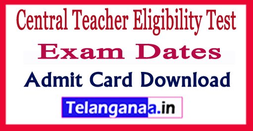 CTET 2018 Exam Dates Paper 1 2 Admit Card Download